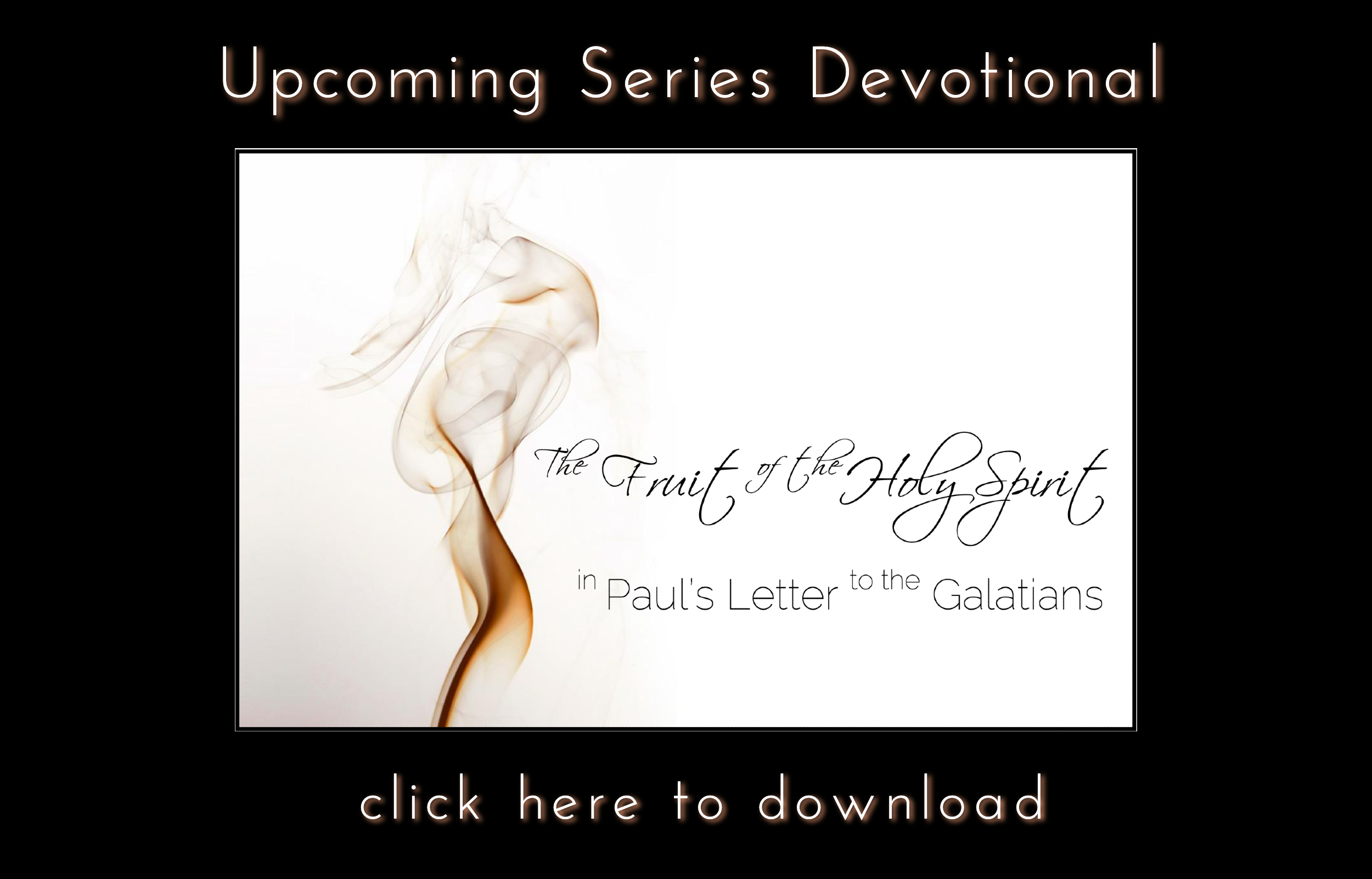 Upcoming Series Devotional Holy Spirit