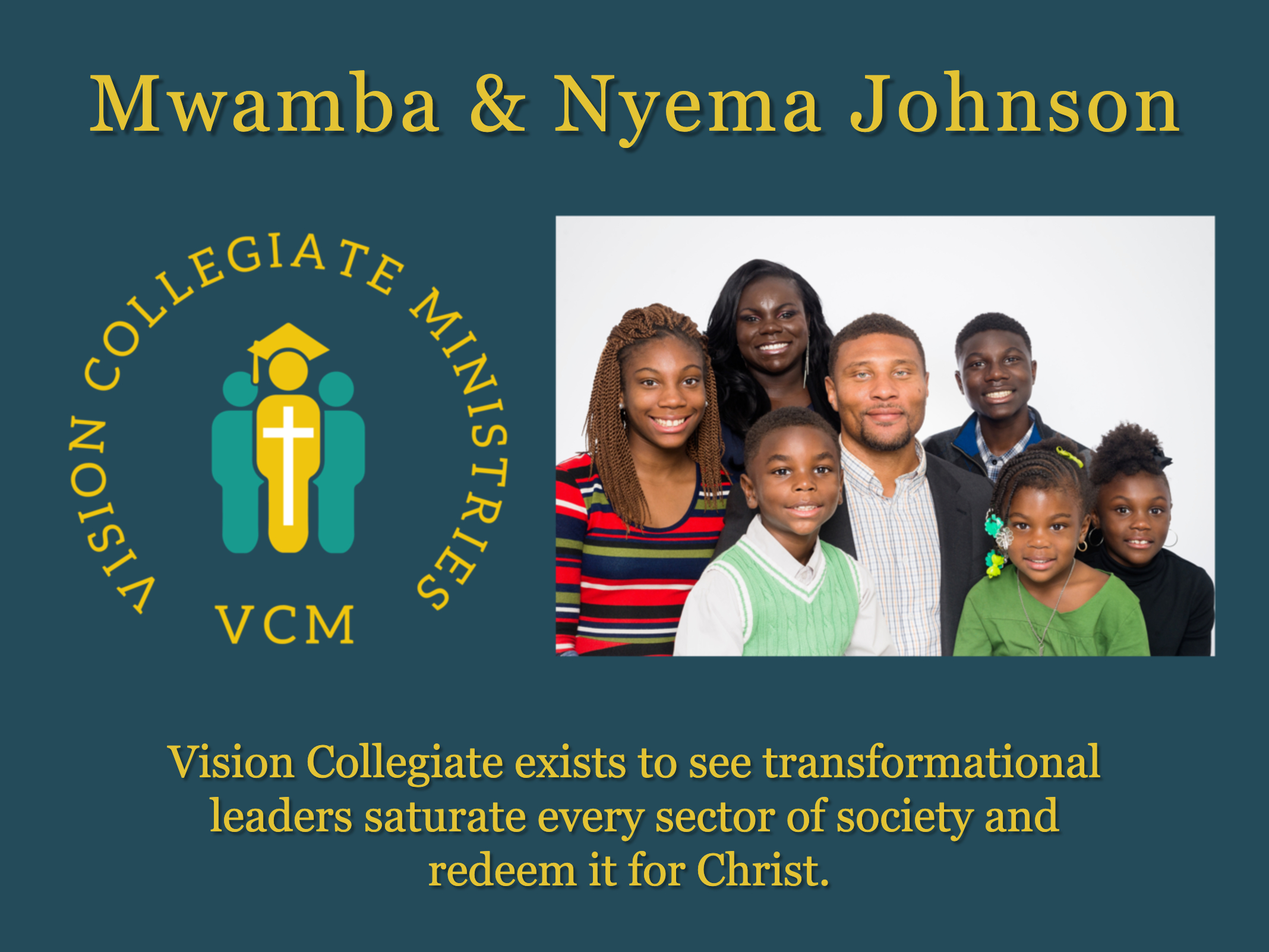Vision Collegiate Ministries Mwamba Johnson