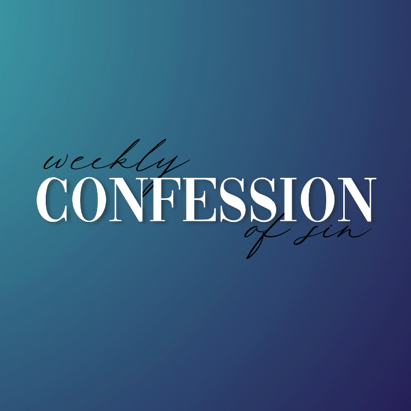 Weekly Confession 2021 WU