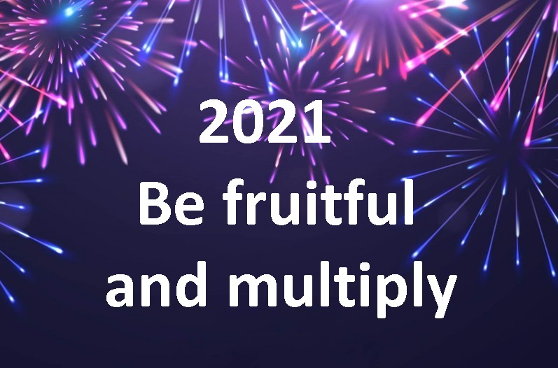 2021 Be fruitful and multiply