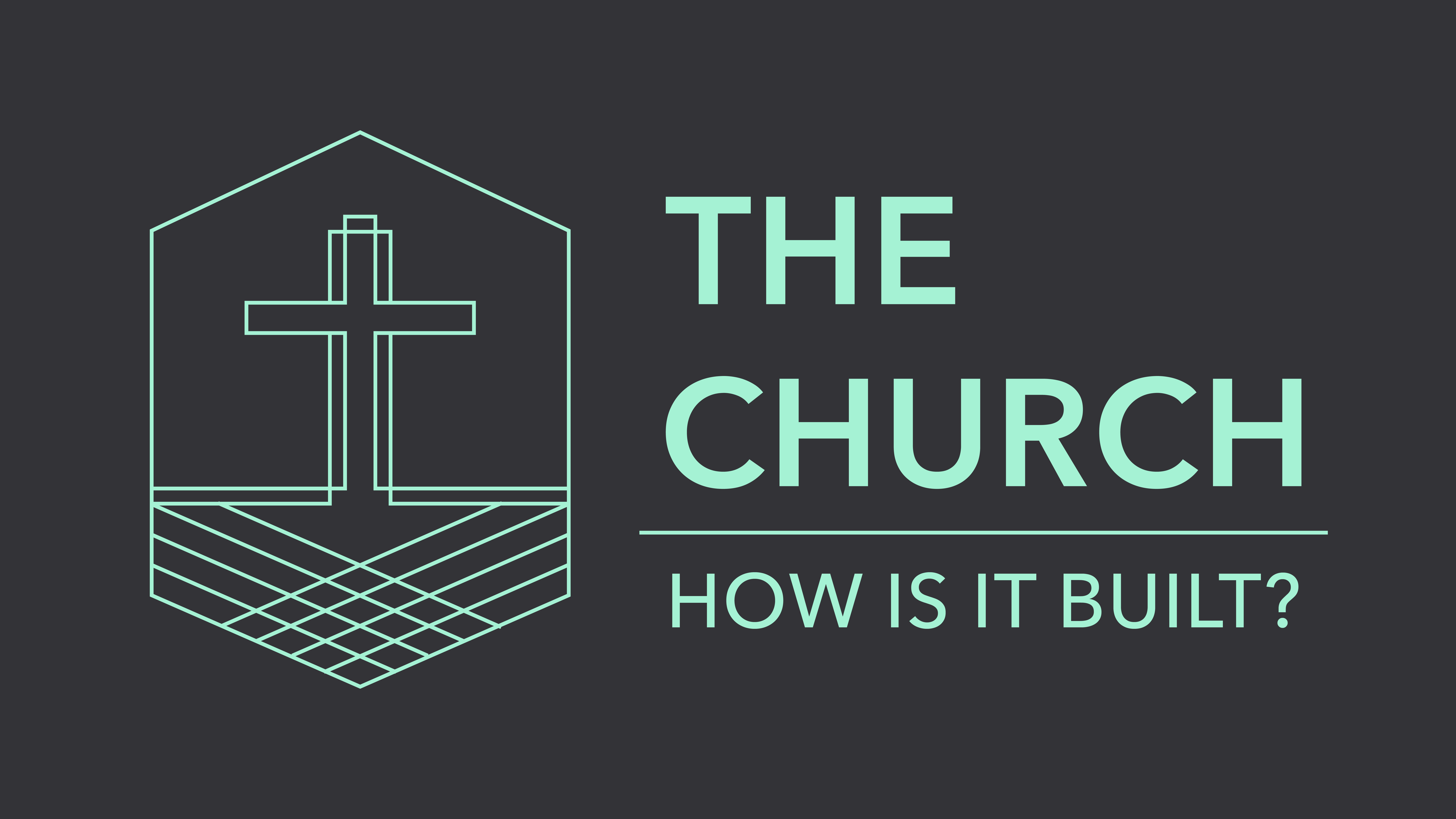 TheChurch-HowIsItBuilt