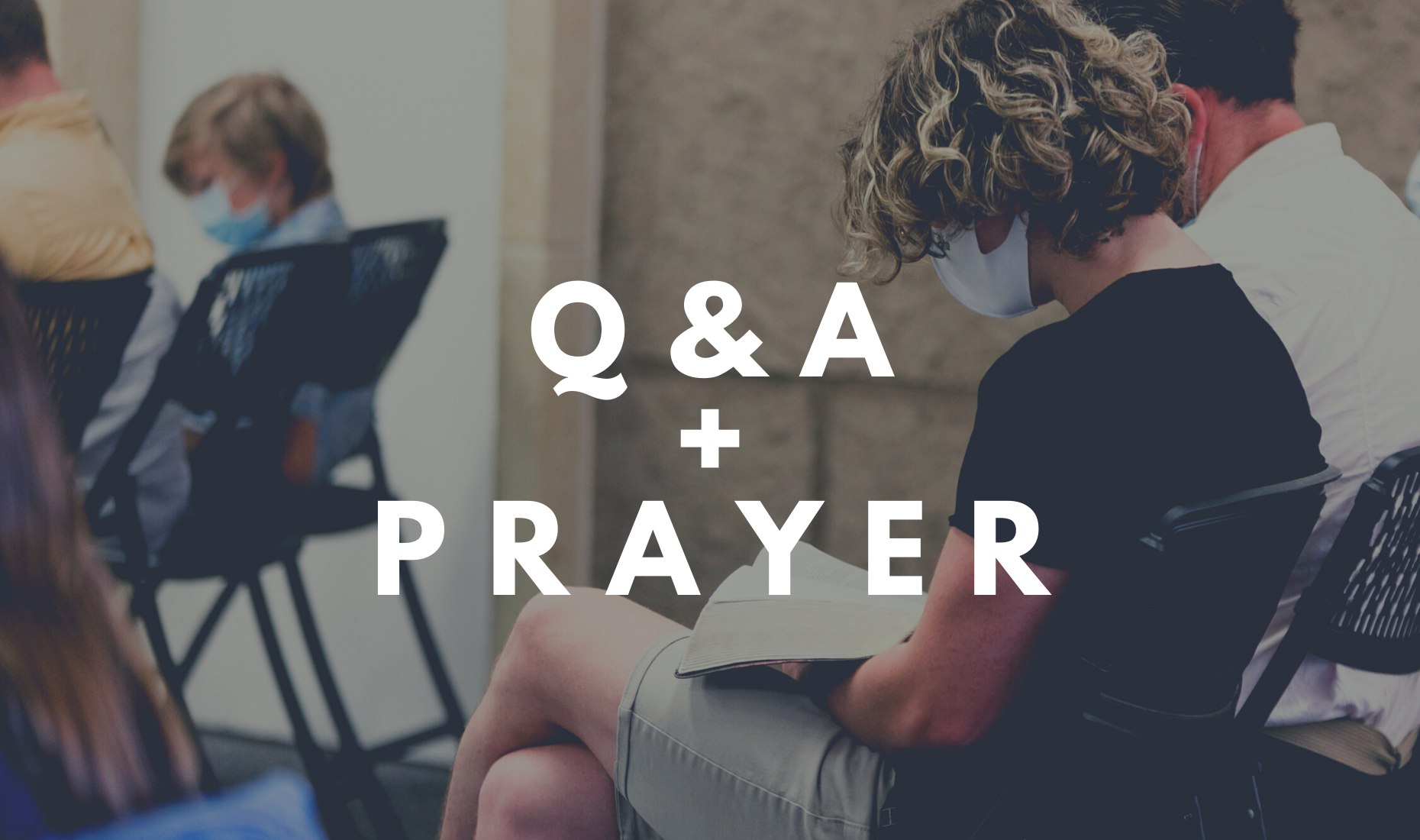 Q&A and Prayer image