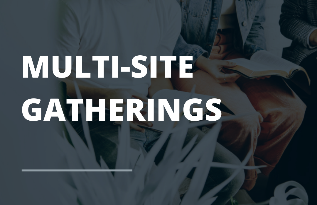 MULTI SITE Church Gathering Event Feature  image