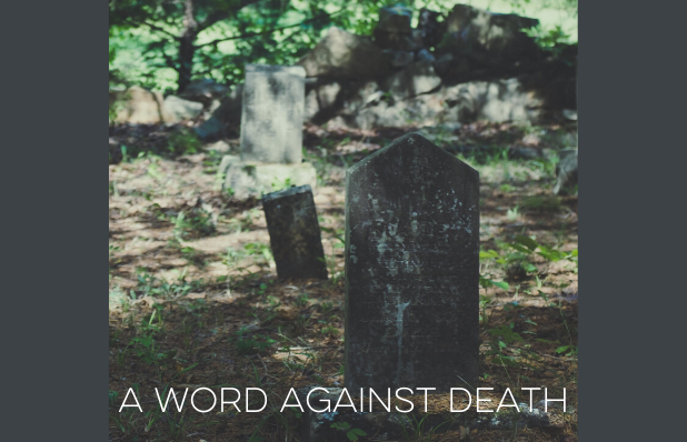 a word against death