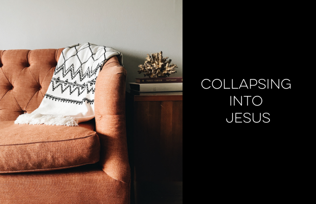 collapsing into jesus