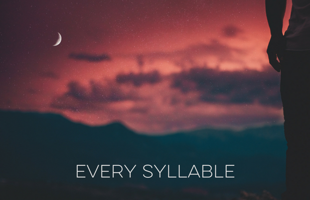 every syllable