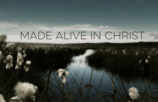 Made aliveinChrist