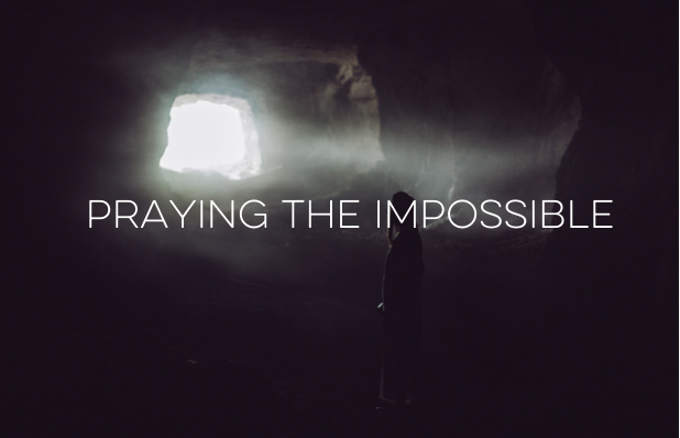 prayingtheimpossible