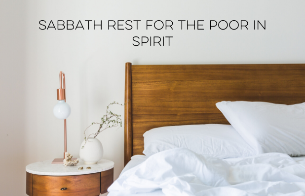 Sabbath rest for the poor in spirit