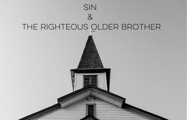 SIn & The righteous older brother