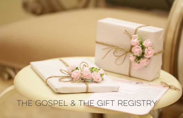 the gospel & the gift registry