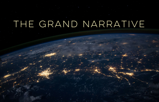 The Grand Narrative