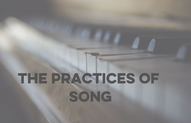 The practices of song