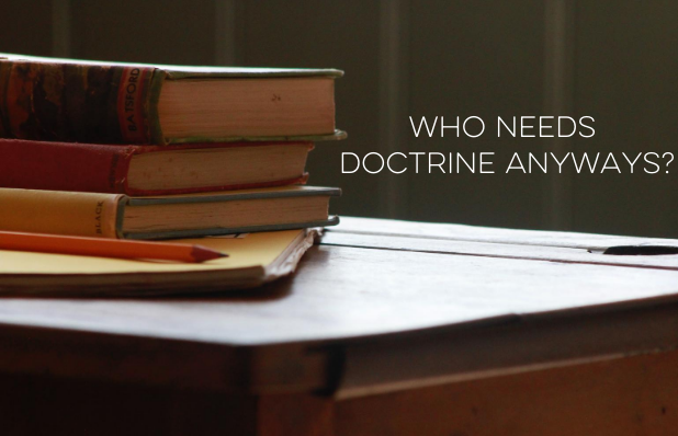 who needs doctrine anyways_