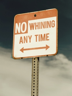 No Whining Sign recolored