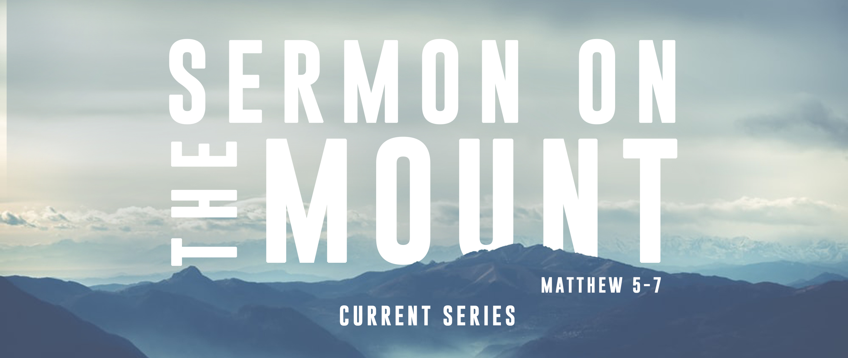 Sermon on Mt main banner series current
