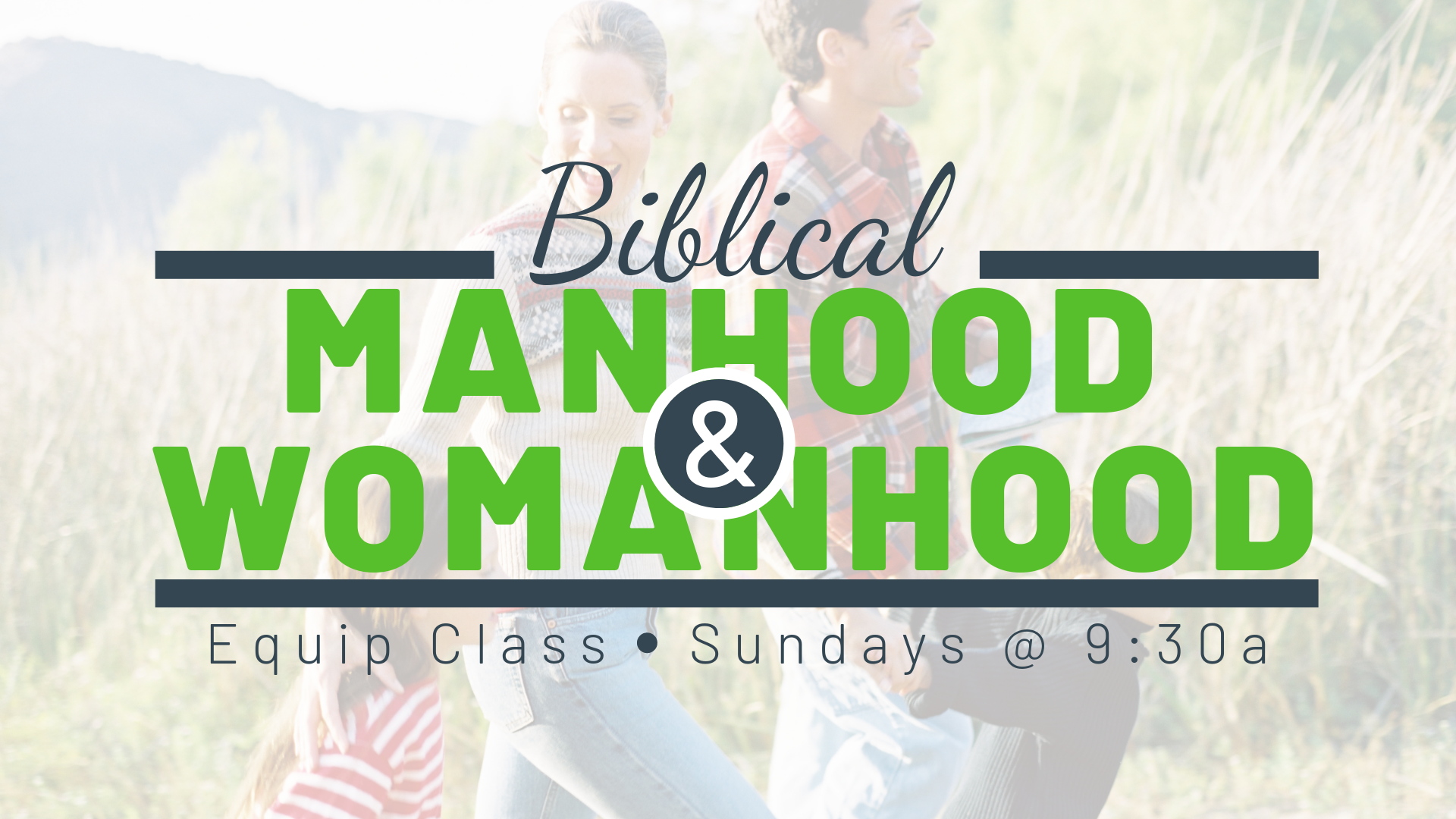 Manhood & Womanhood