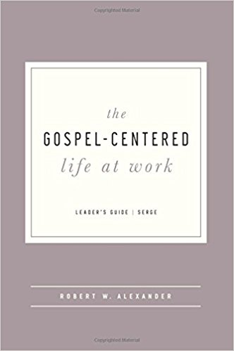 gospel centered life at work