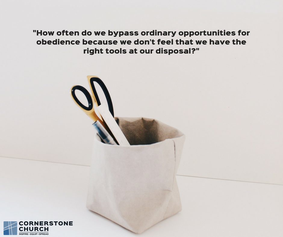 How often do we bypass ordinary opportunities for obedience because we don't feel that we have the r