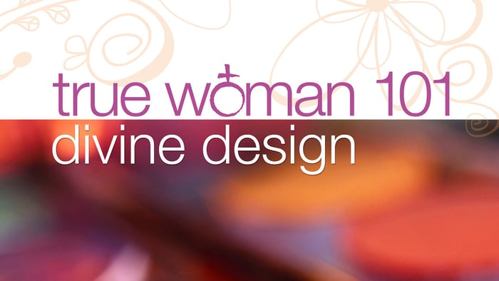True Woman 101: Divine Design banner