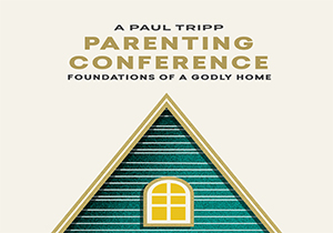 paul tripp parenting_featured image image