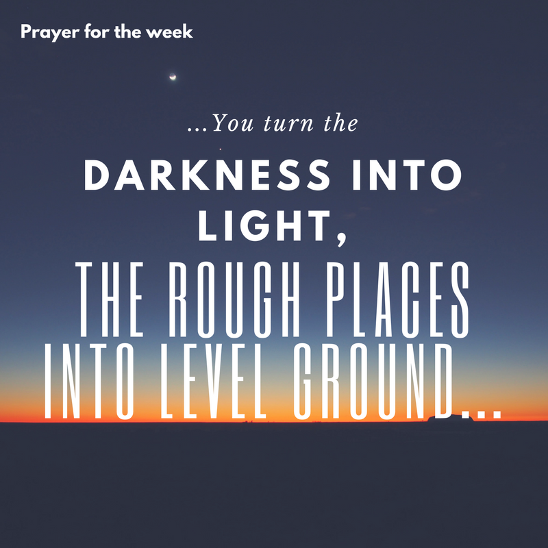 You turn the darkness into light-1