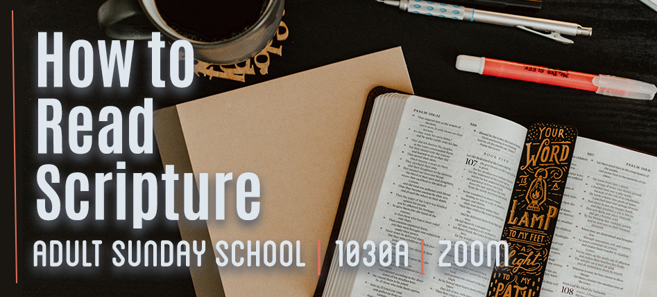 Adult SS Fall 2020 How to Read Scripture copy