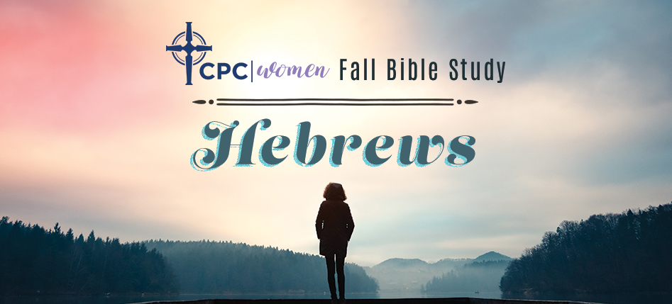 Hebrews Women's Bible Study 2019