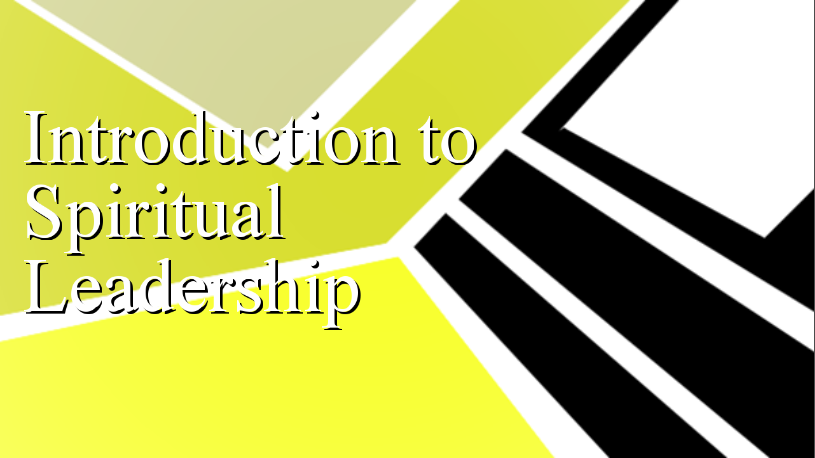 Introduction to Spiritual Leadership banner
