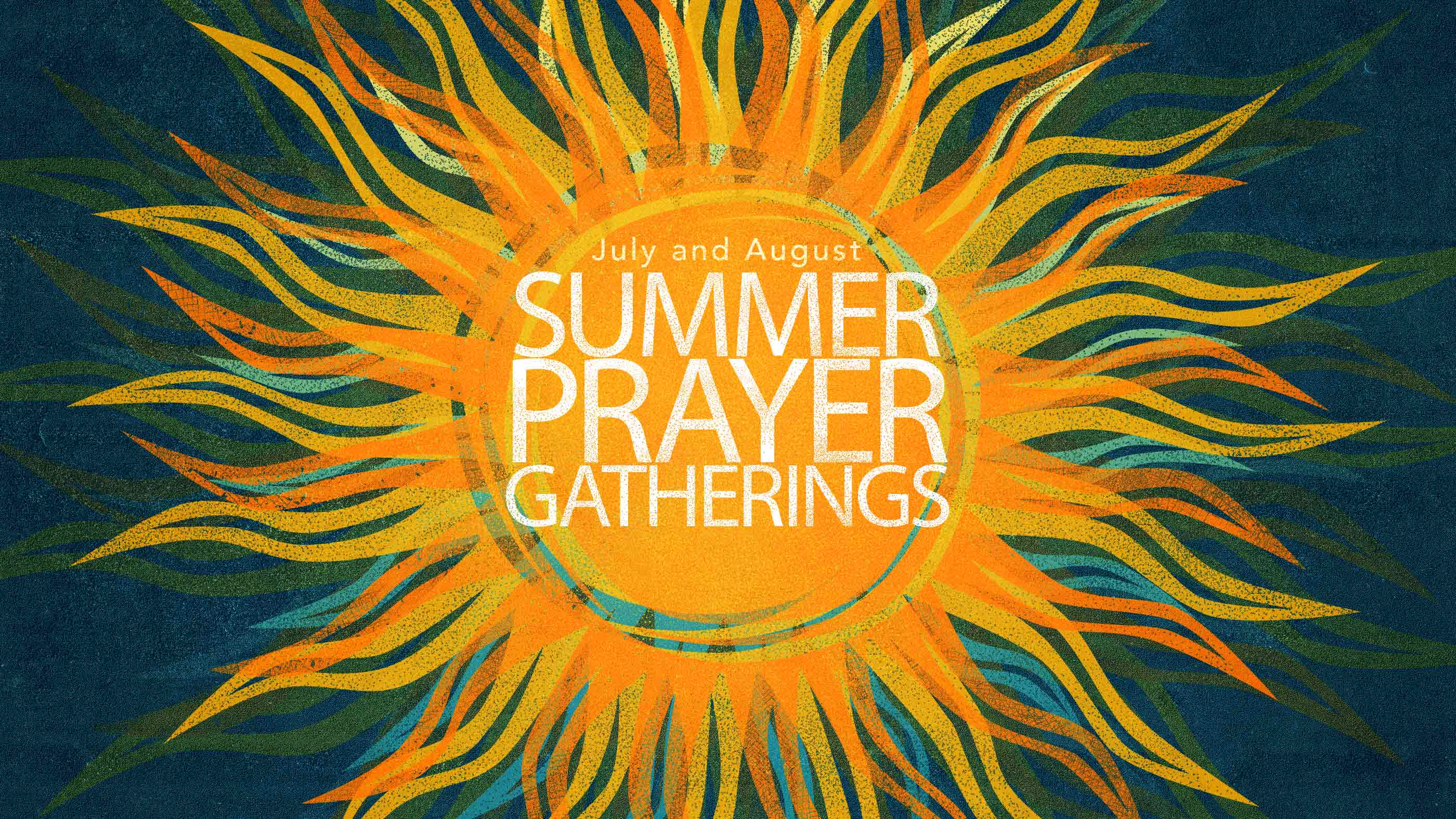 Summer-Prayer-Gatherings-2018-(web-event-featured-image) image