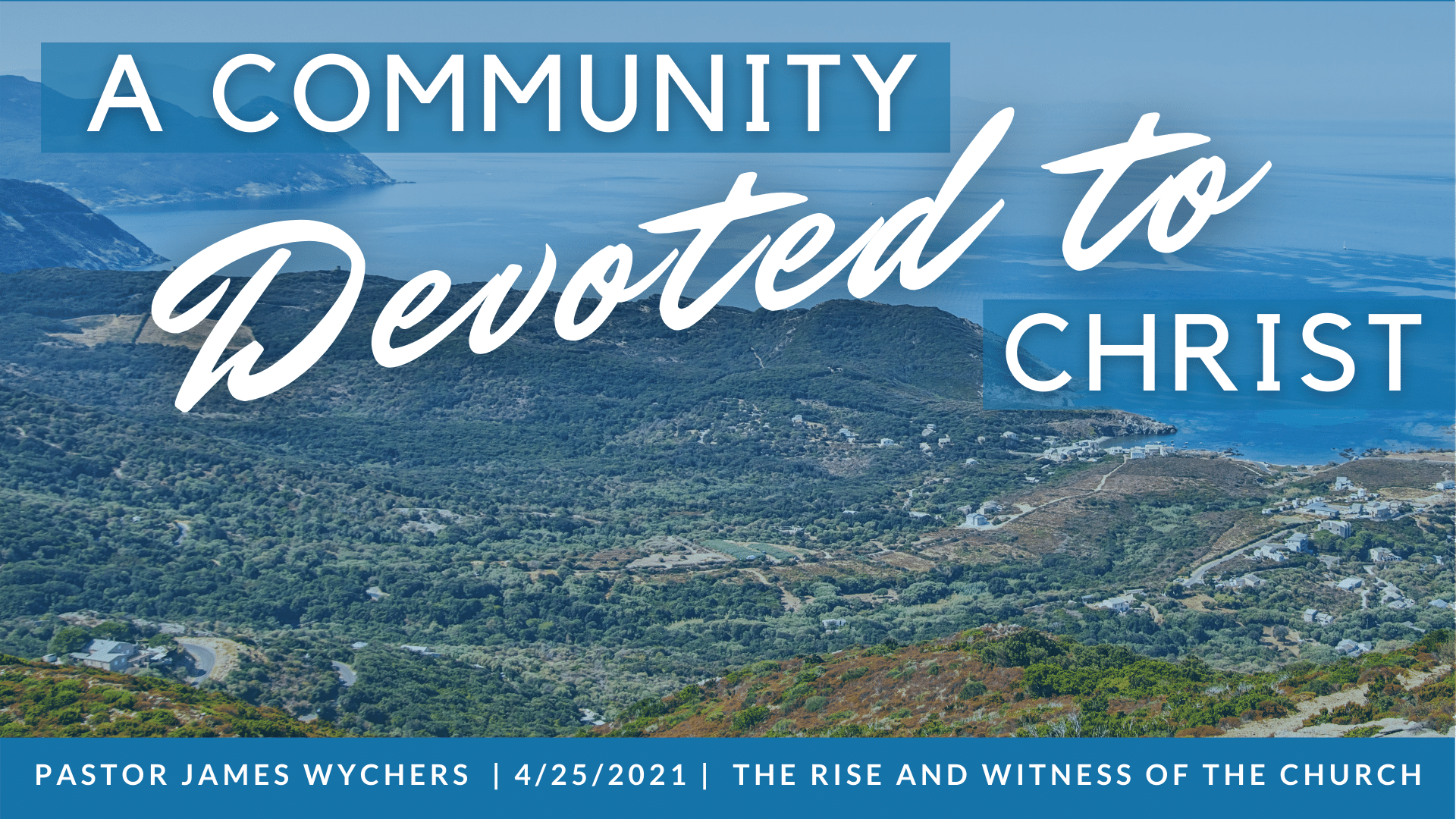 A Community Devoted to Christ
