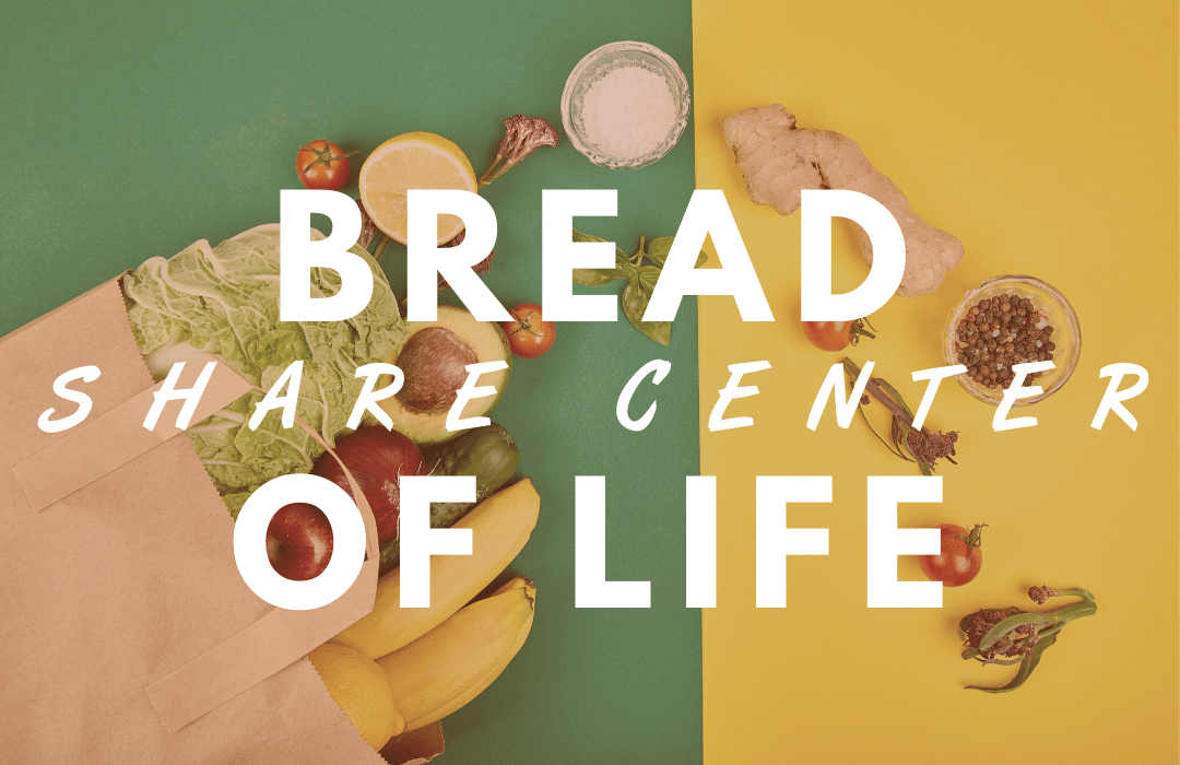 bread of life share center_FI image