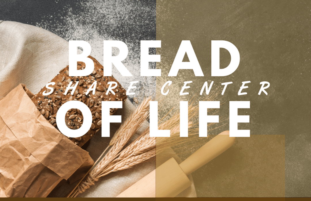 BREAD OF LIFE_BLOG