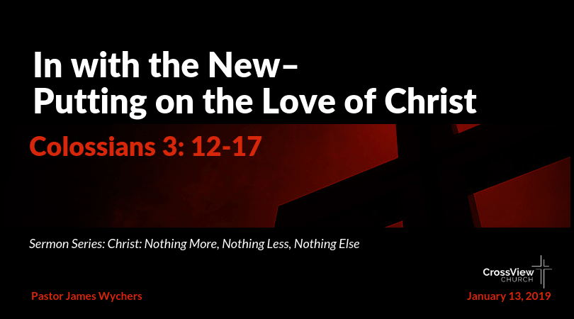 In with the New – Putting on the Love of Christ-min