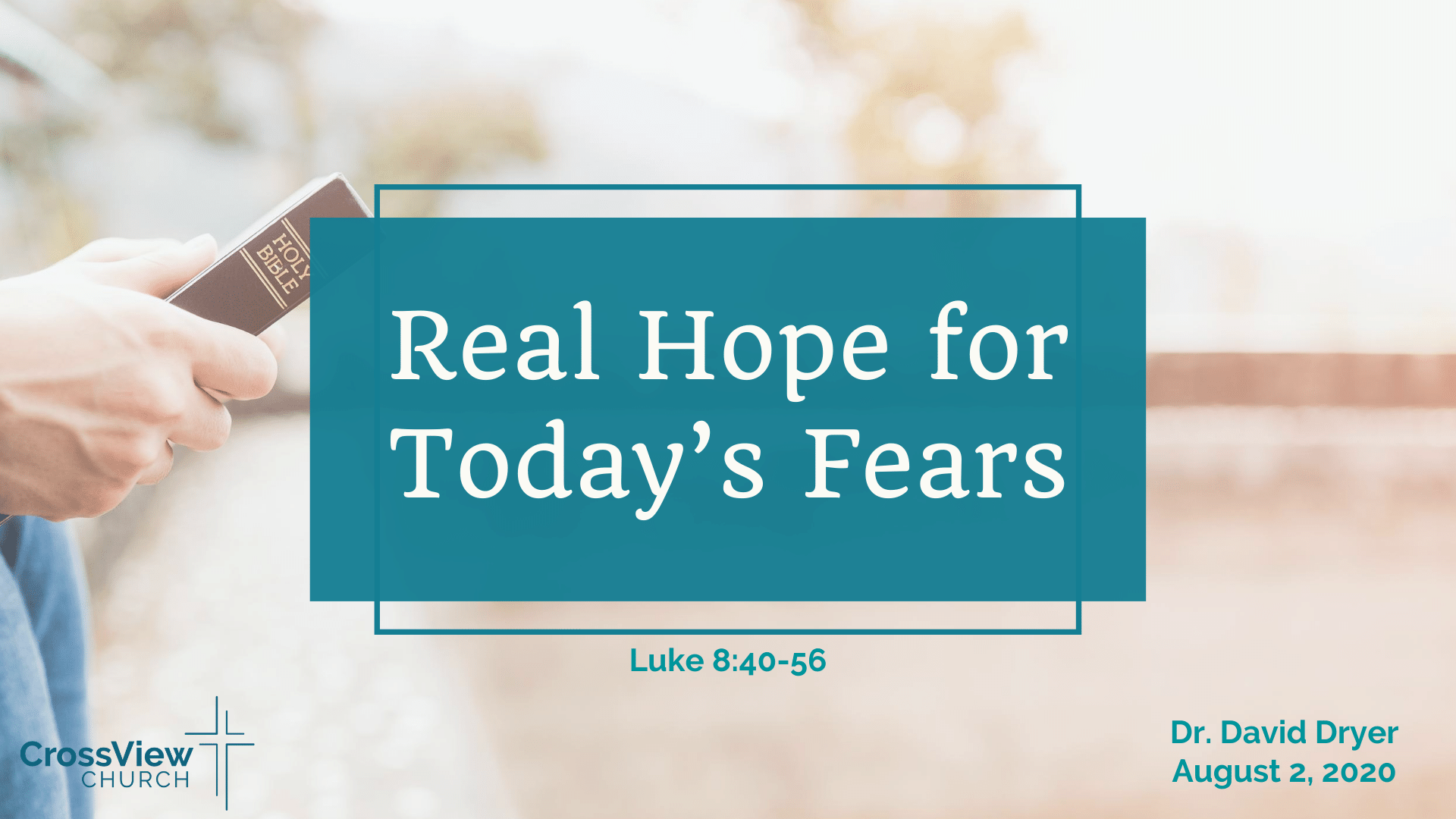 Real Hope for Today's Fears(1)