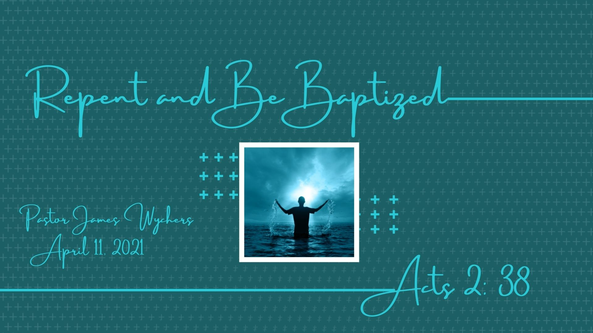 Repent and Be Baptized_compressed