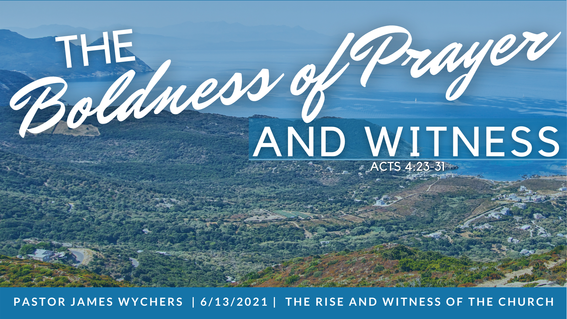 The Boldness of Prayer and Witness_C