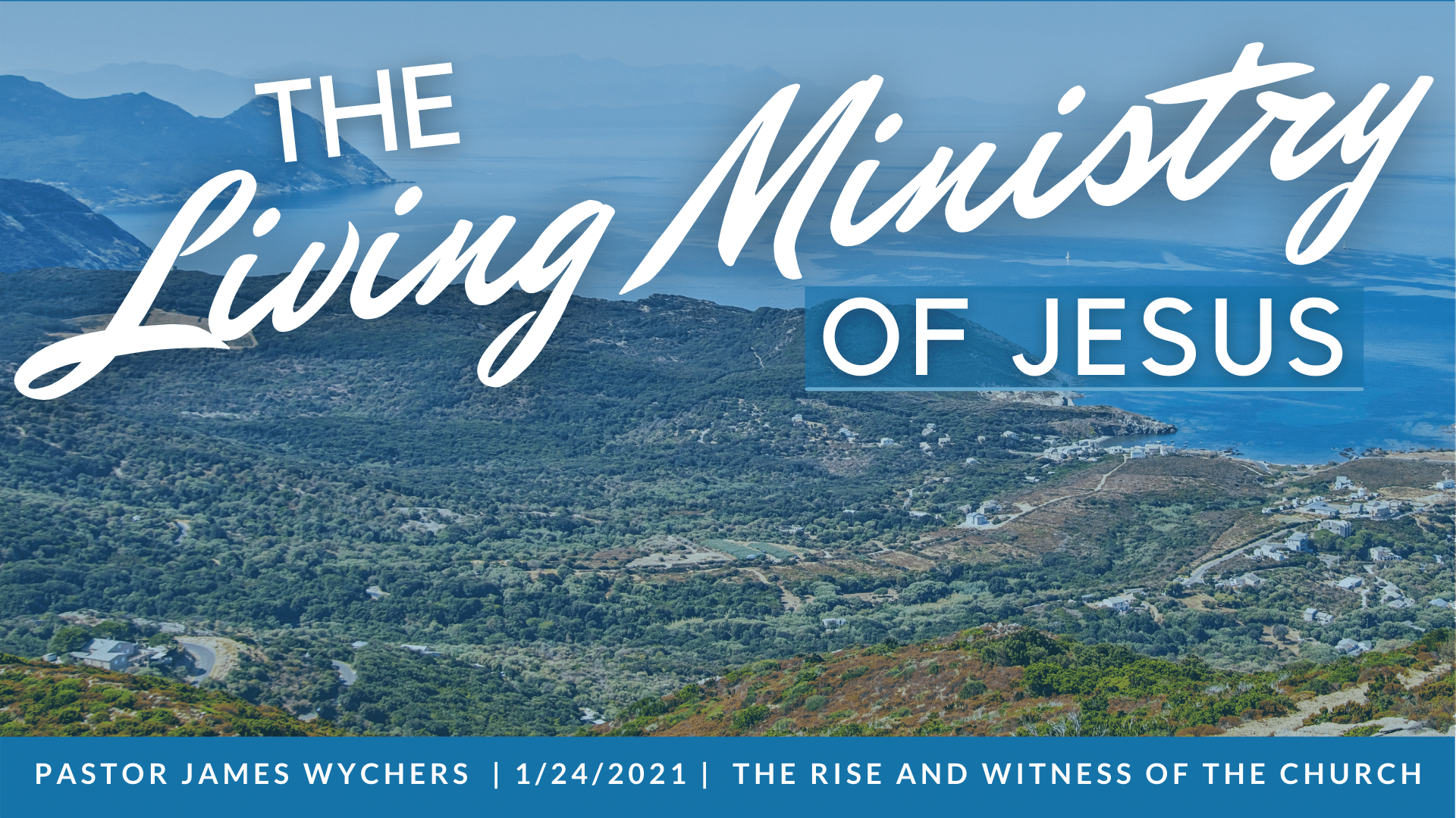 The Living Ministry of Jesus_1_24_21