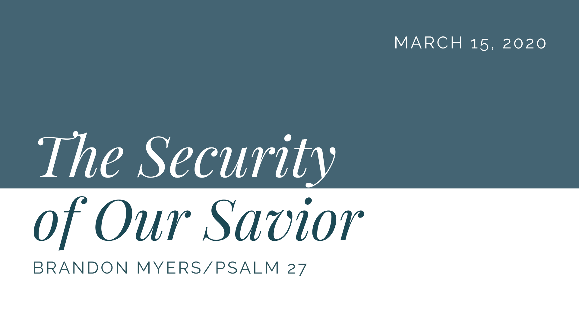 The Security of Our Savior(1)-min