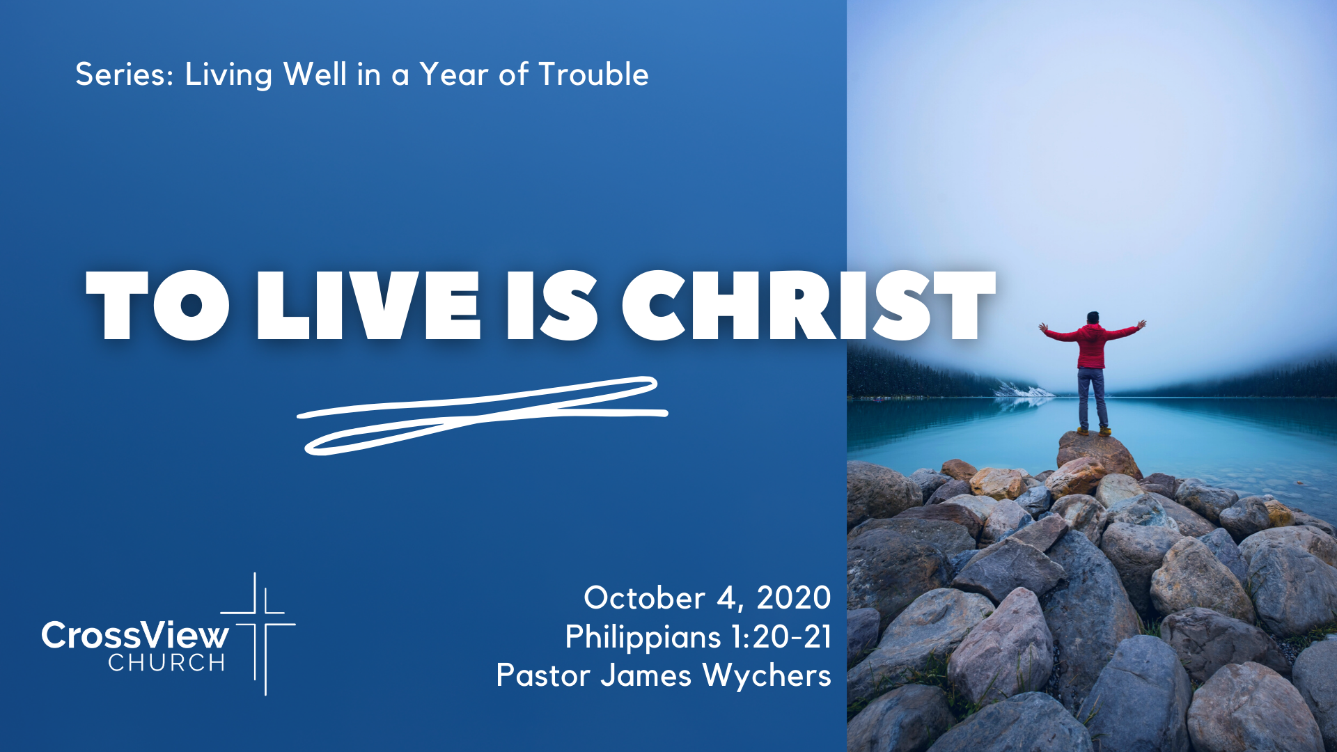 To Live is Christ sermon graphic