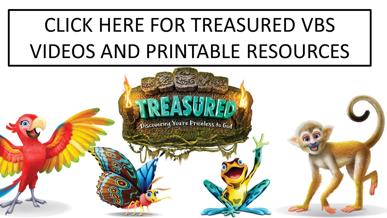 Click here for Treasured VBS Resources