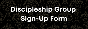 Discipleship Group Sign-Up Form4