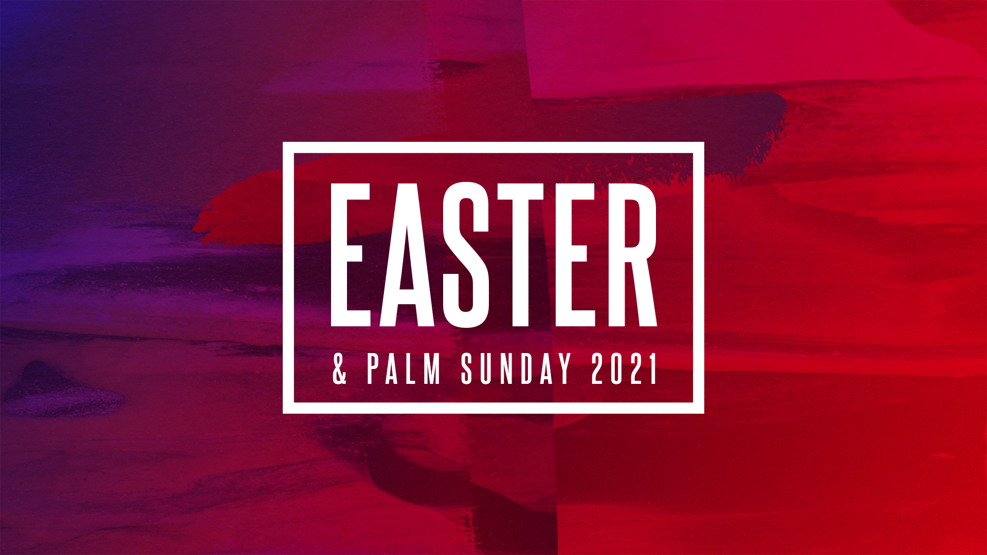 Easter & Palm Sunday 2021 banner