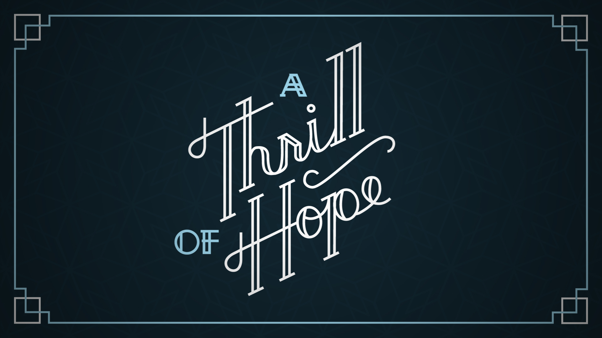 A Thrill of Hope banner