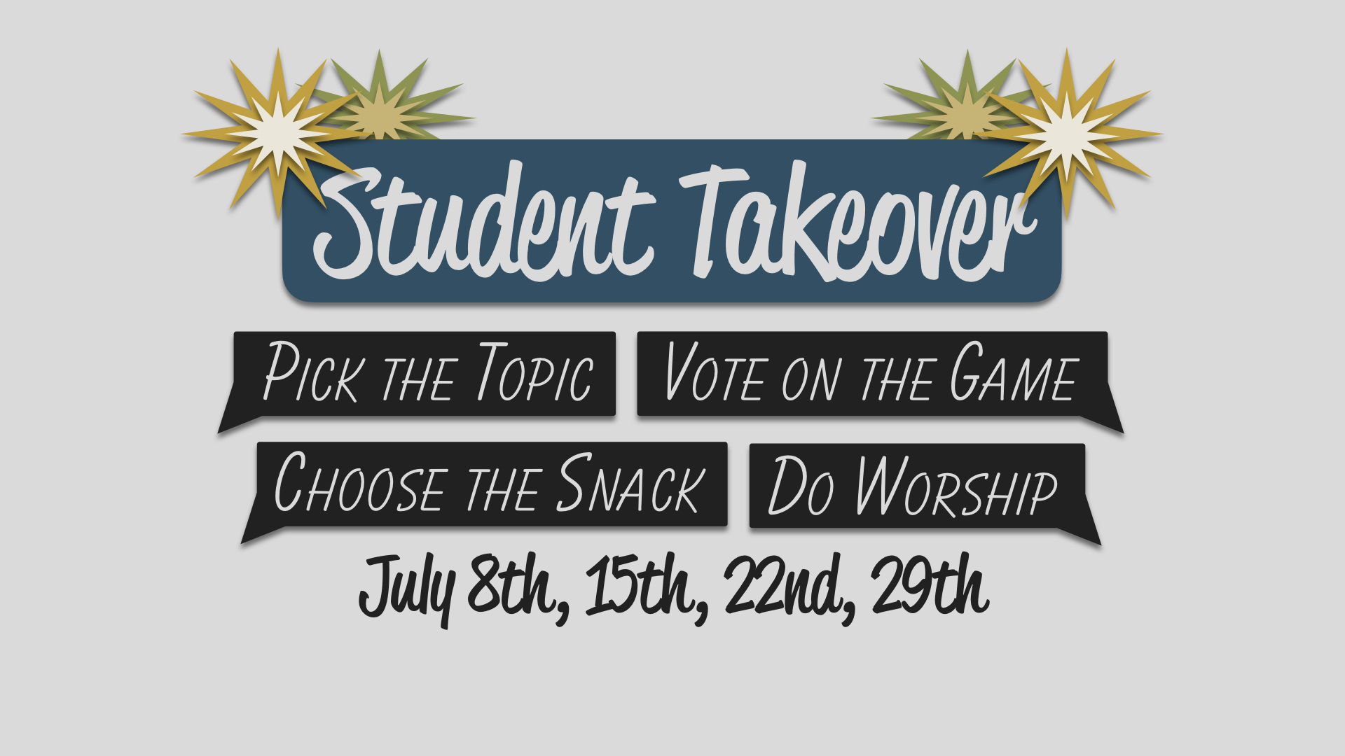 Student Takeover JULY 20