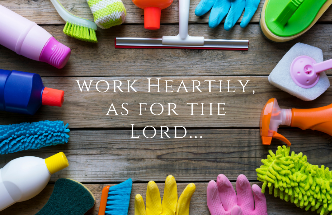 work Heartily as for the Lord2