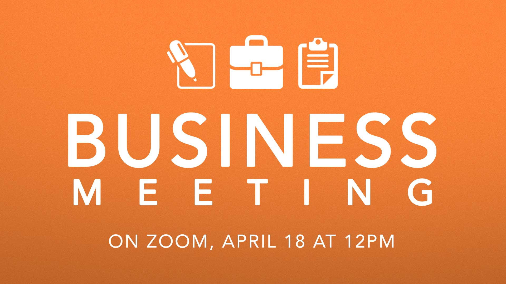 1920x1080-FB-EVENT Business Meeting Apr18 image