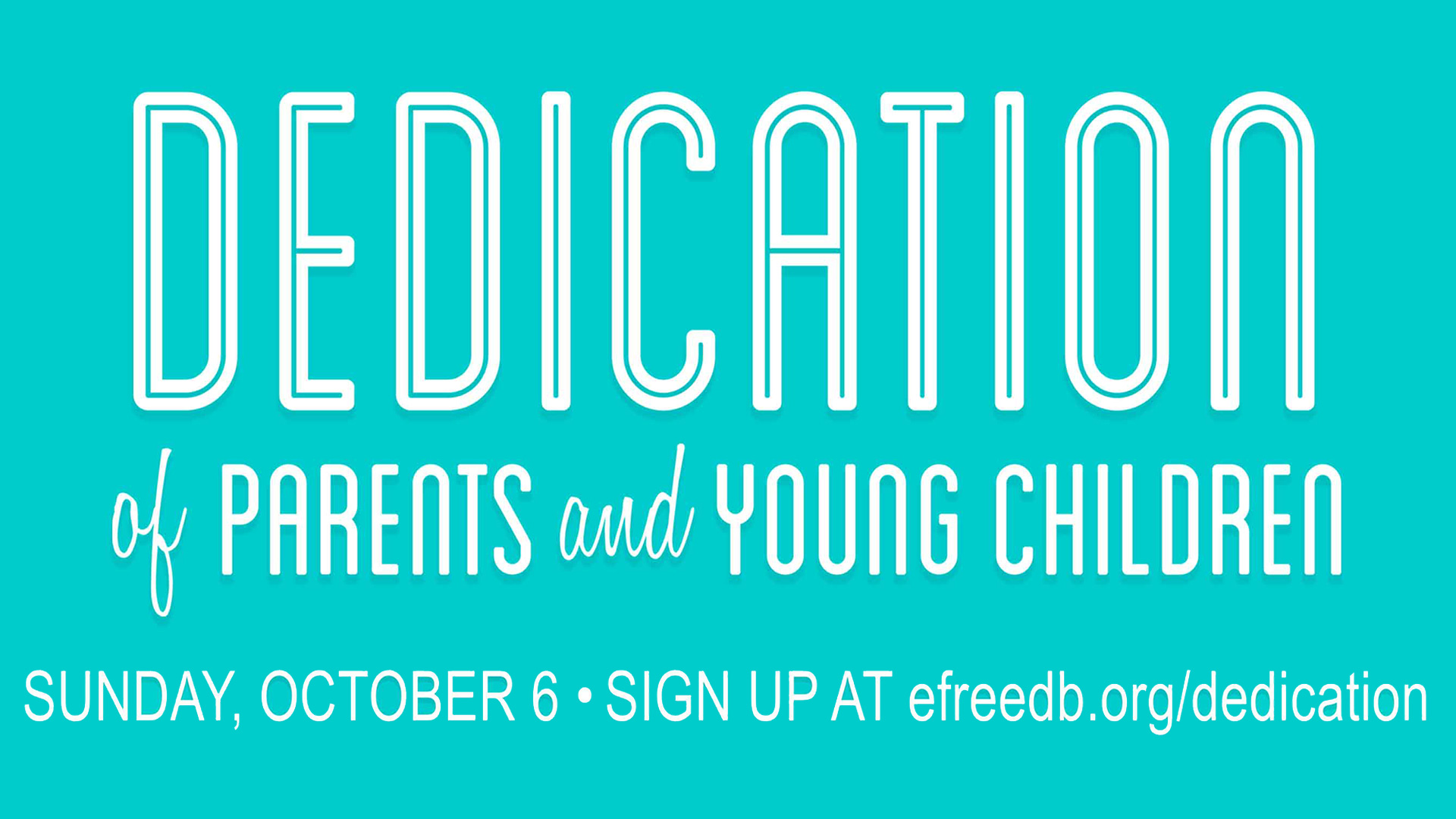 DEDICATIONS-OF-PARENTS-AND-YOUNG-CHILDREN-FB-Event image