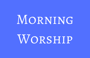 Events - Morning Worship image