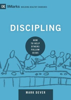 Discipling How To Help Others Follow Jesus